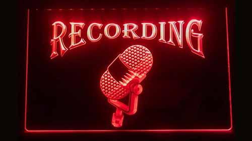 Recording Neon Sign